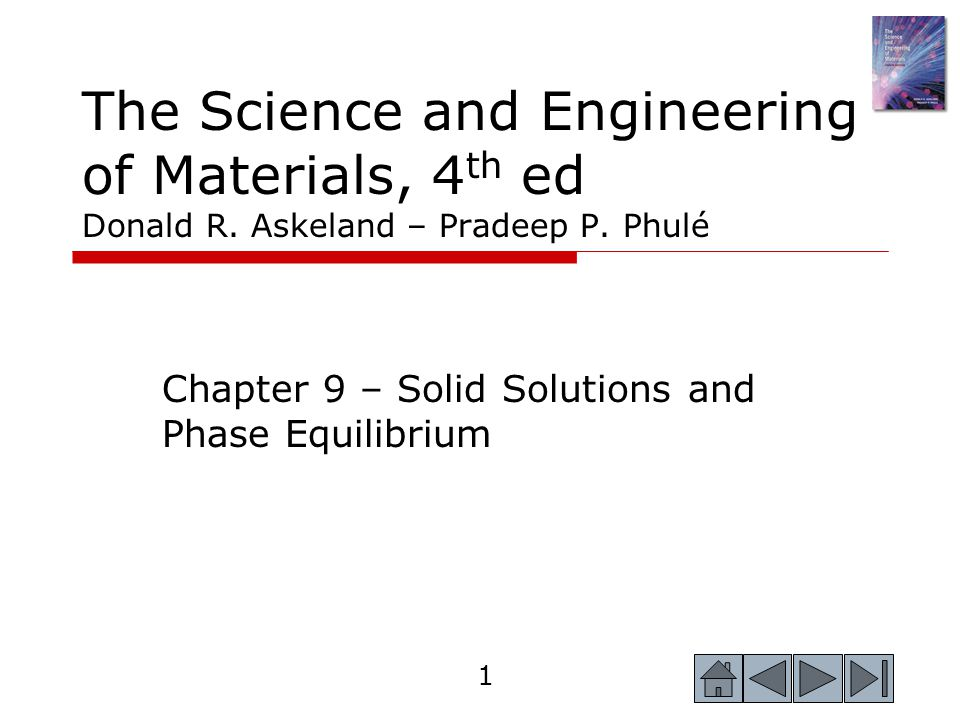 Chapter 9 – Solid Solutions and Phase Equilibrium