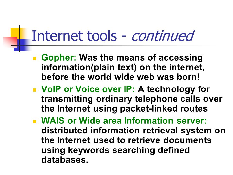 Internet tools - continued