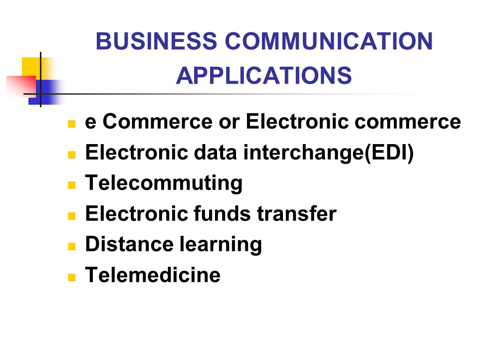 BUSINESS COMMUNICATION APPLICATIONS