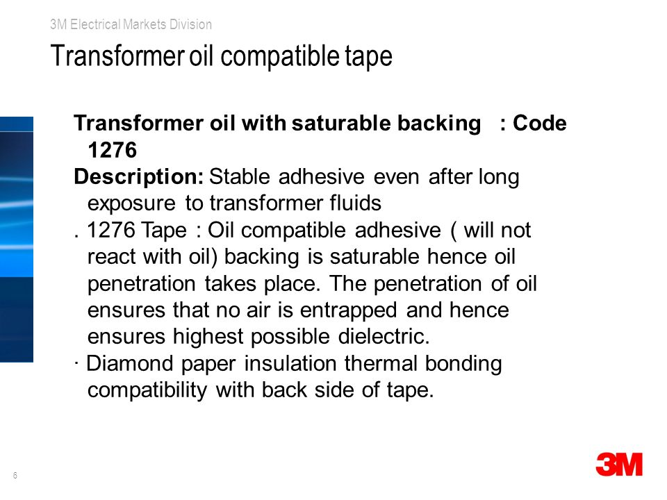 Transformer oil compatible tape