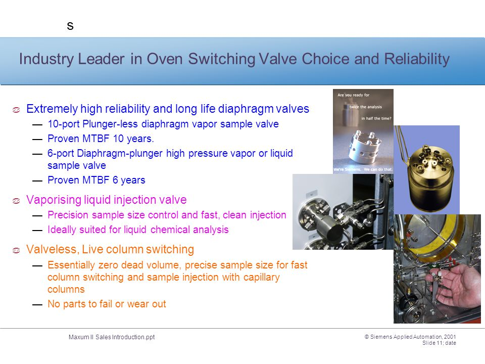 Industry Leader in Oven Switching Valve Choice and Reliability