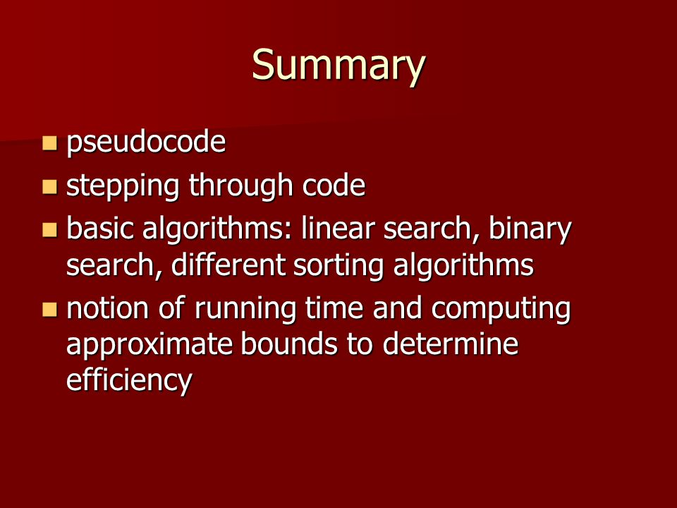 Summary pseudocode stepping through code