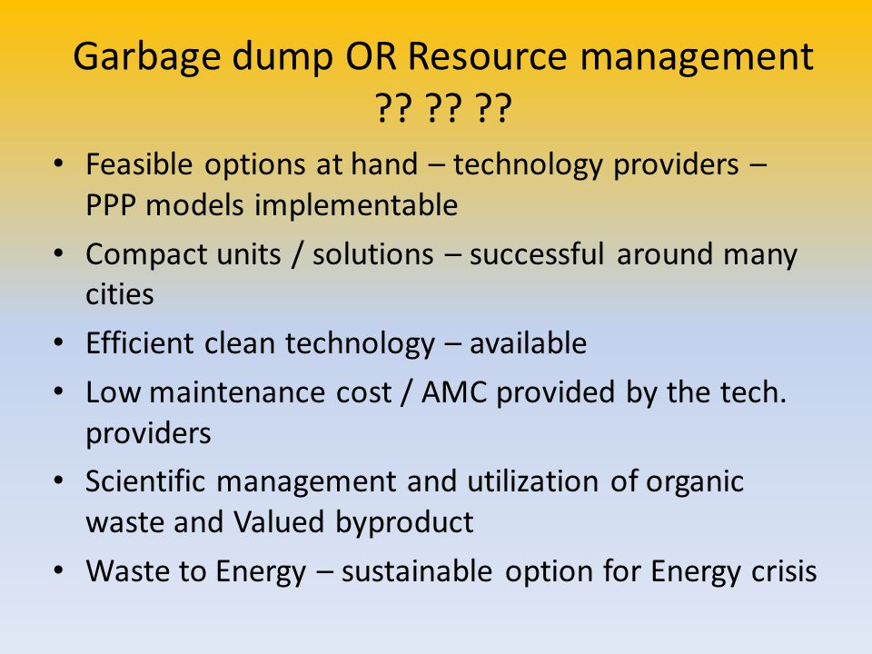Garbage dump OR Resource management