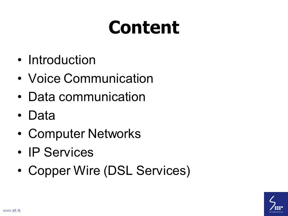 Content Introduction Voice Communication Data communication Data