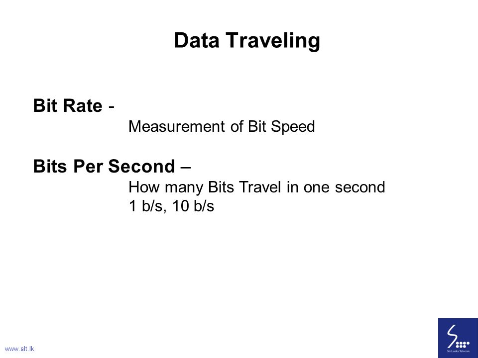 Data Traveling Bit Rate - Bits Per Second – Measurement of Bit Speed