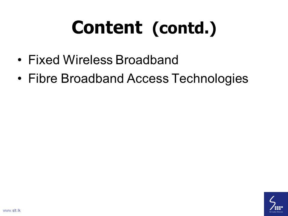 Content (contd.) Fixed Wireless Broadband