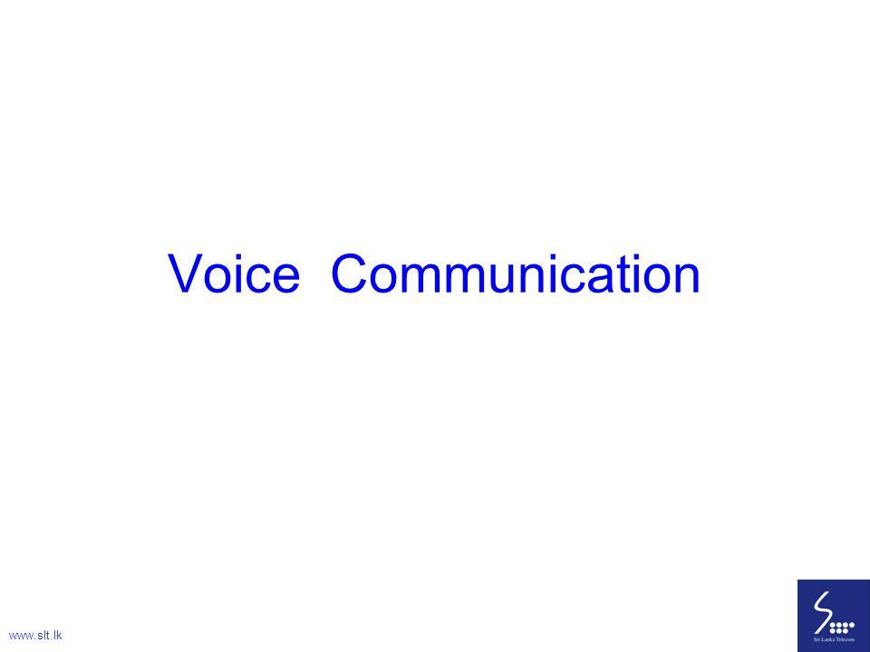 Voice Communication www.slt.lk