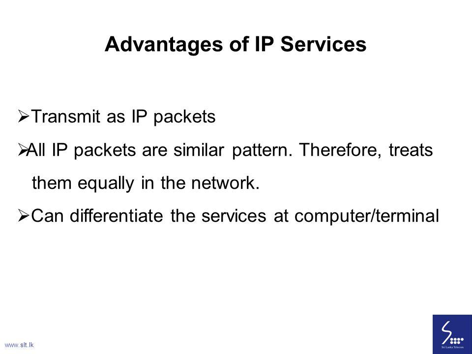 Advantages of IP Services