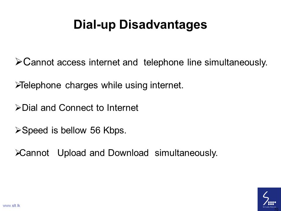 Dial-up Disadvantages