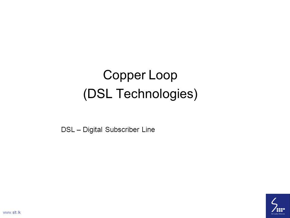 Copper Loop (DSL Technologies)