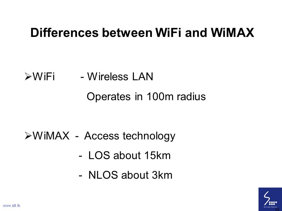 Differences between WiFi and WiMAX