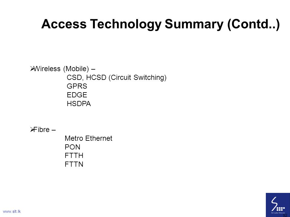 Access Technology Summary (Contd..)