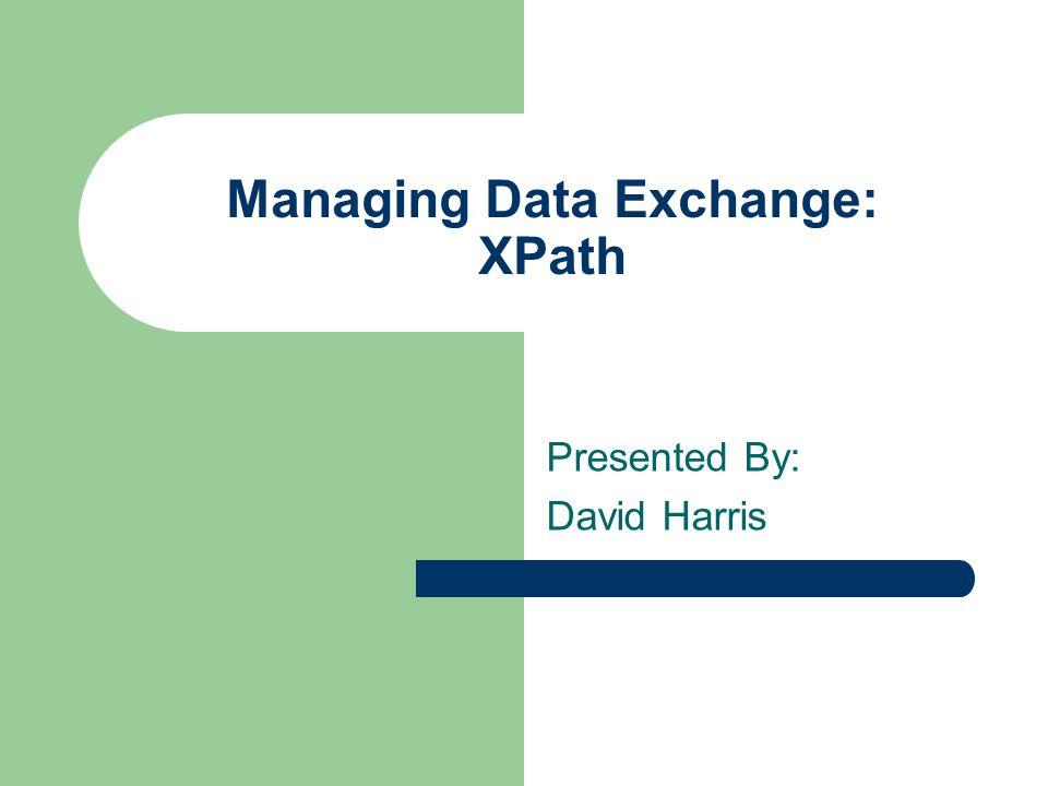 Managing Data Exchange: XPath