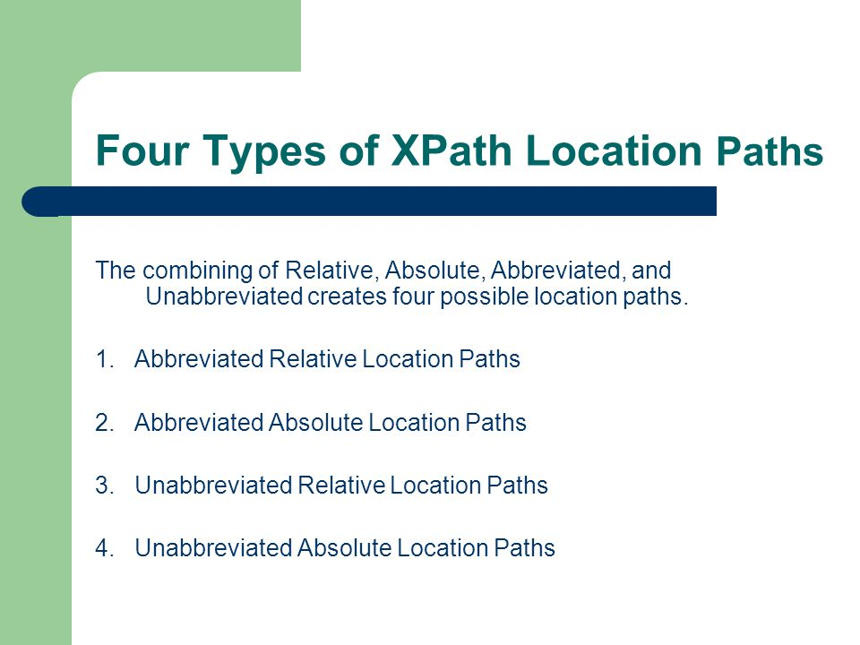 Four Types of XPath Location Paths