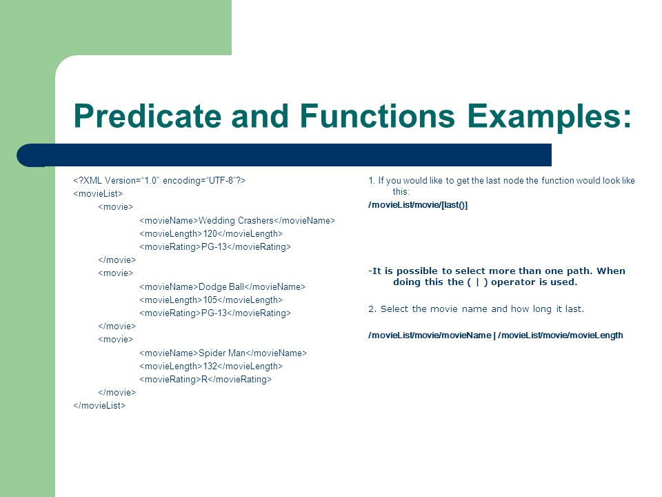 Predicate and Functions Examples: