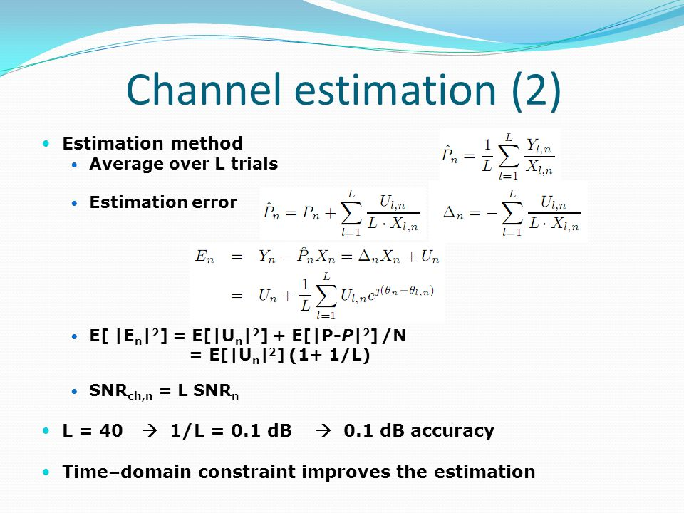 Channel estimation (2) Estimation method