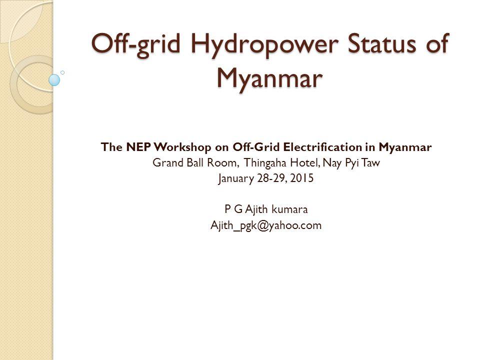 Off-grid Hydropower Status of Myanmar