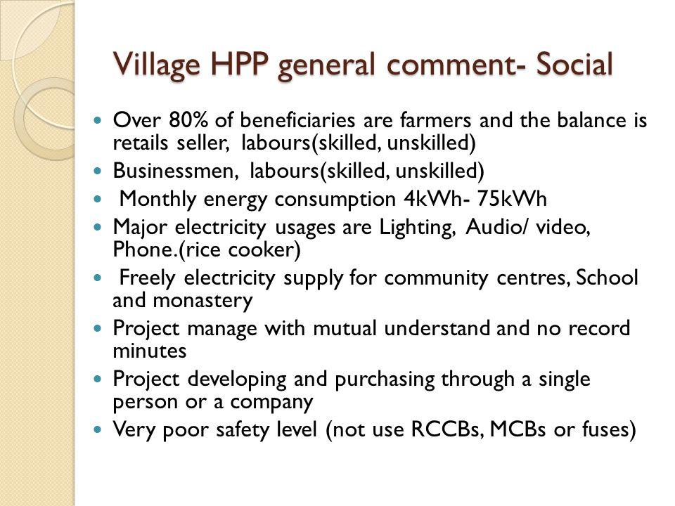 Village HPP general comment- Social