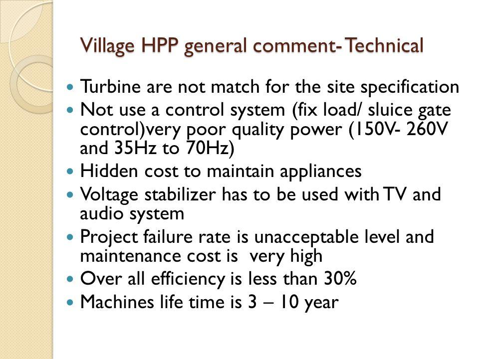 Village HPP general comment- Technical