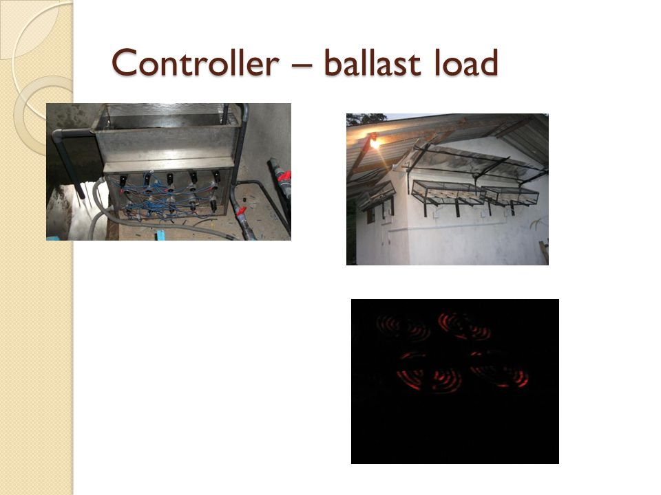 Controller – ballast load