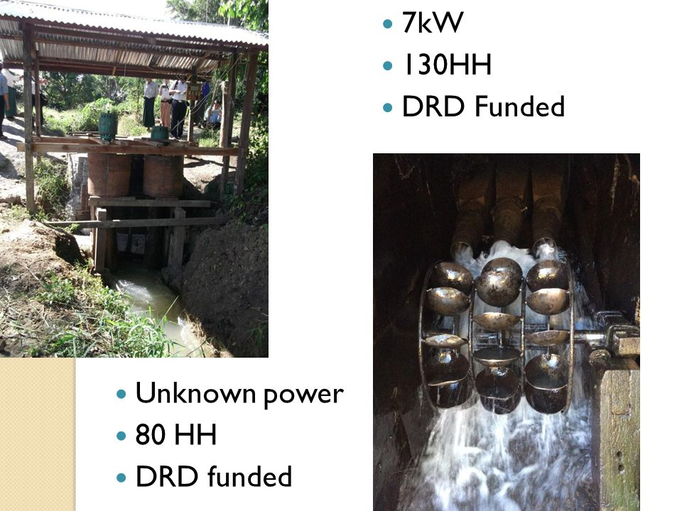 7kW 130HH DRD Funded Unknown power 80 HH DRD funded