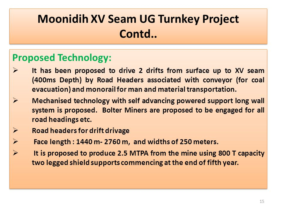 Moonidih XV Seam UG Turnkey Project Contd..