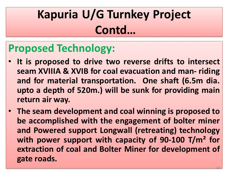 Kapuria U/G Turnkey Project Contd…