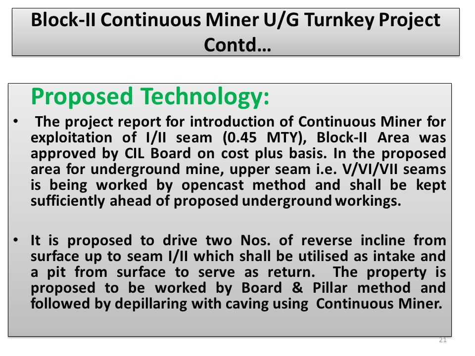 Block-II Continuous Miner U/G Turnkey Project Contd…