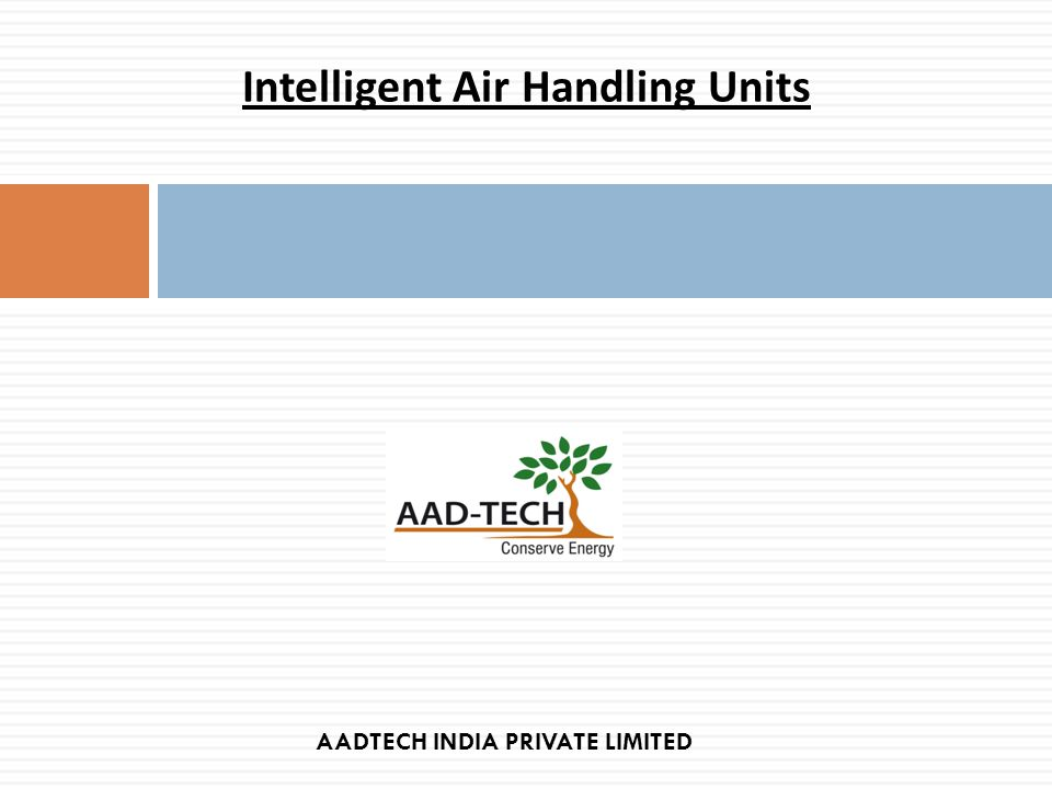 Intelligent Air Handling Units AADTECH INDIA PRIVATE LIMITED