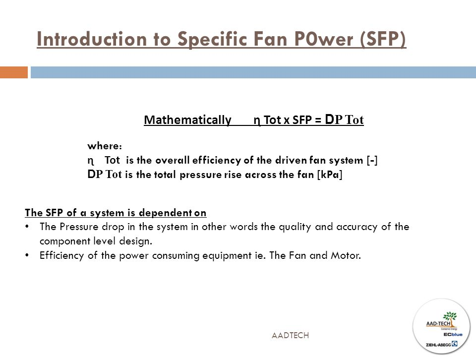Introduction to Specific Fan P0wer (SFP)