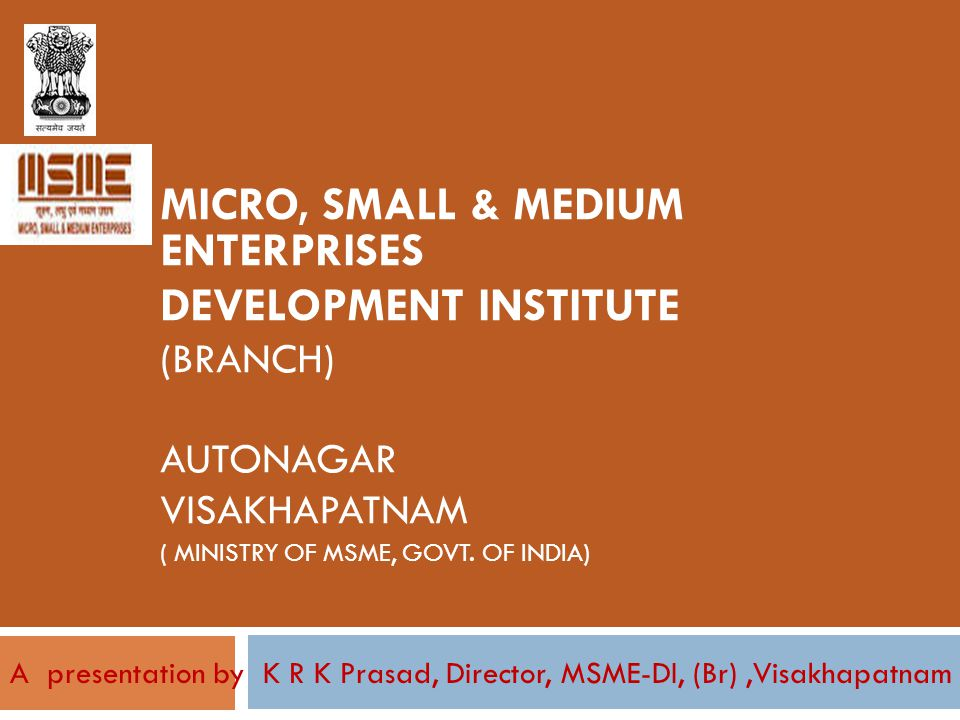 MICRO, SMALL & MEDIUM ENTERPRISES DEVELOPMENT INSTITUTE
