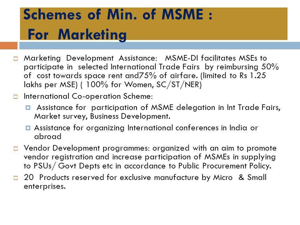 Schemes of Min. of MSME : For Marketing