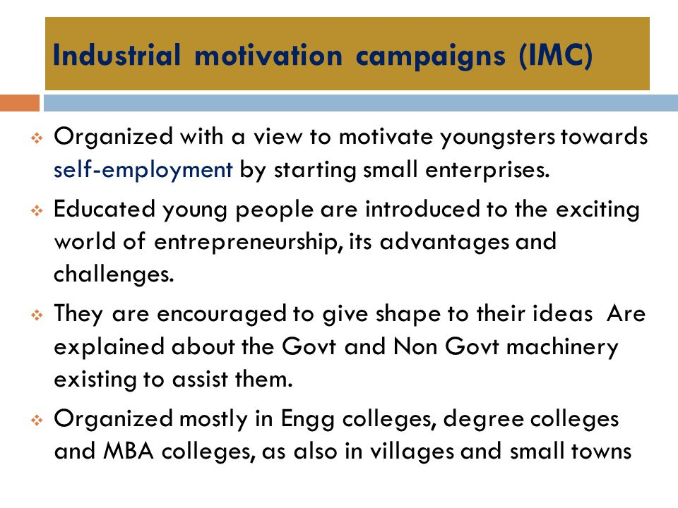 Industrial motivation campaigns (IMC)