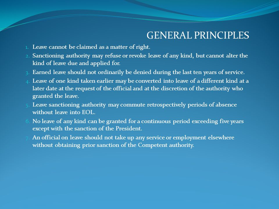 LEAVE RULES GENERAL PRINCIPLES
