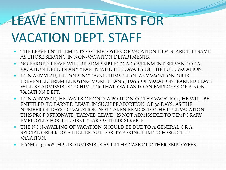 LEAVE ENTITLEMENTS FOR VACATION DEPT. STAFF