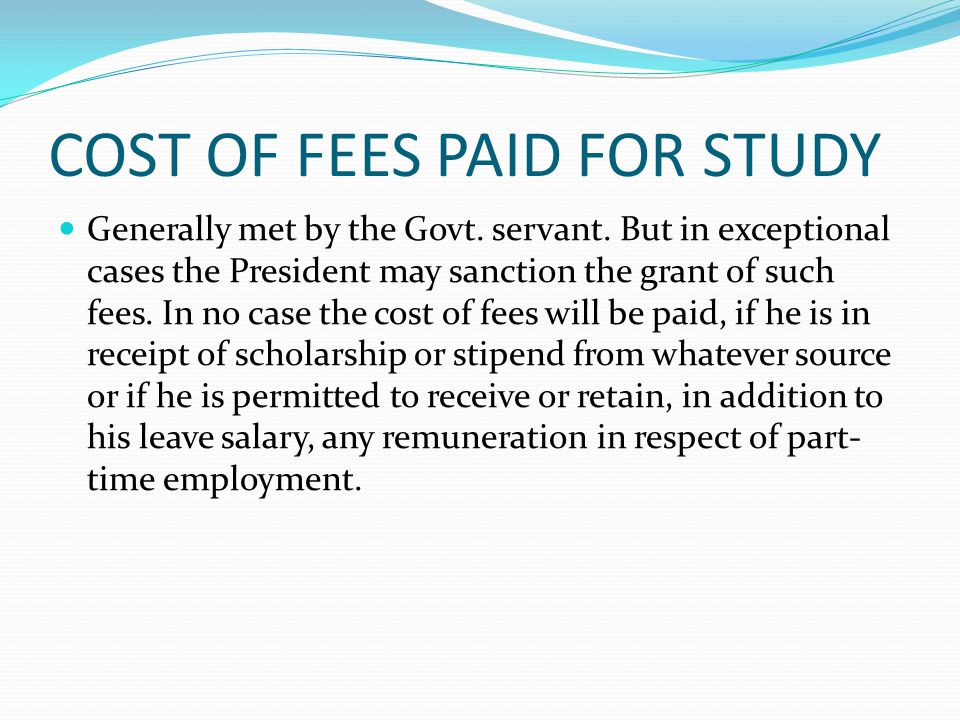 COST OF FEES PAID FOR STUDY