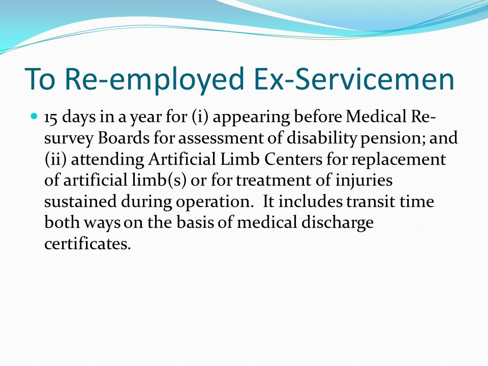 To Re-employed Ex-Servicemen
