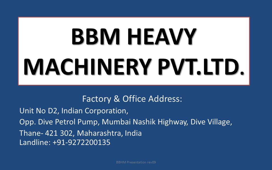 BBM HEAVY MACHINERY PVT.LTD.