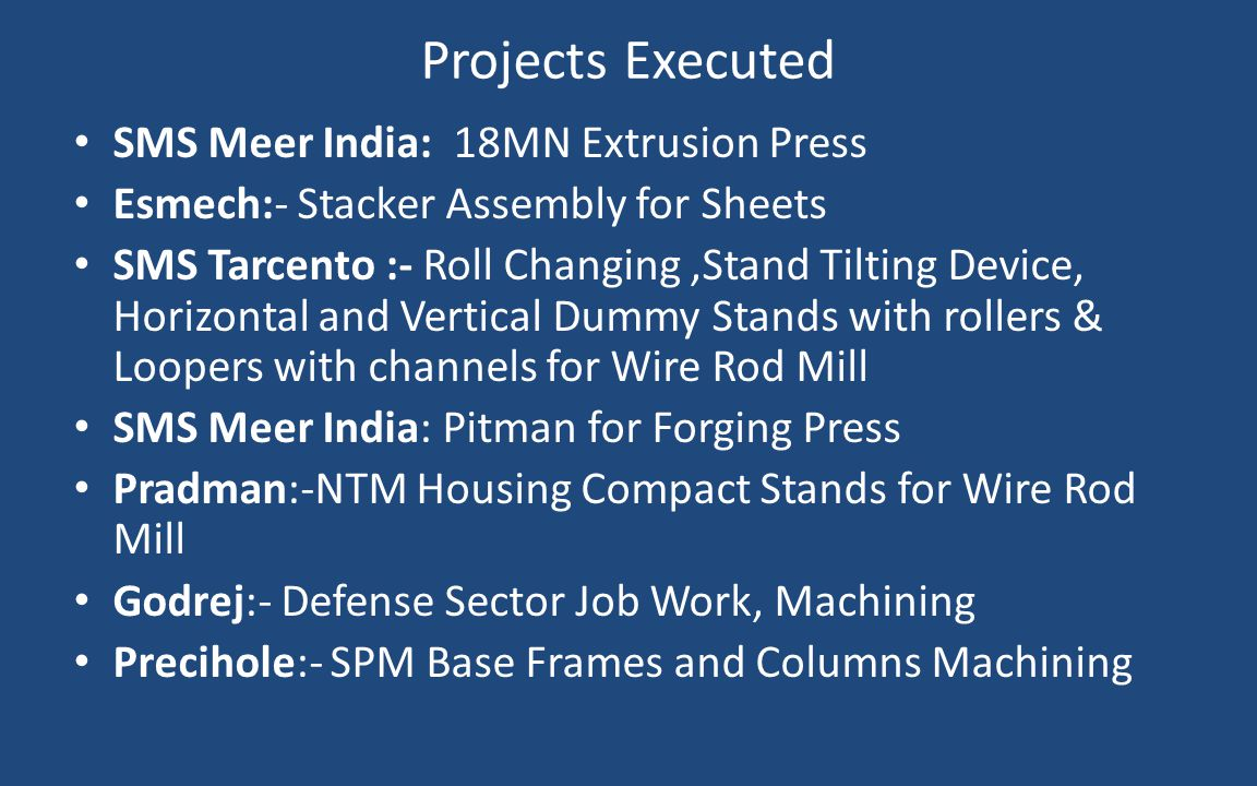 Projects Executed SMS Meer India: 18MN Extrusion Press