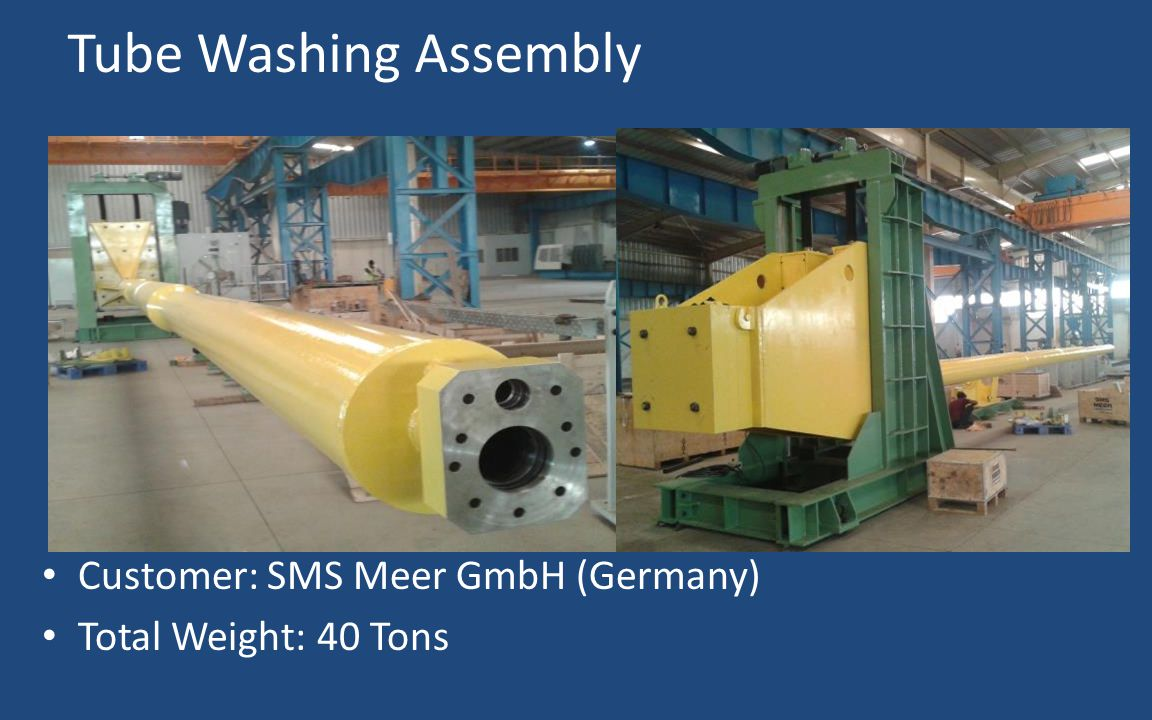 Tube Washing Assembly Customer: SMS Meer GmbH (Germany)