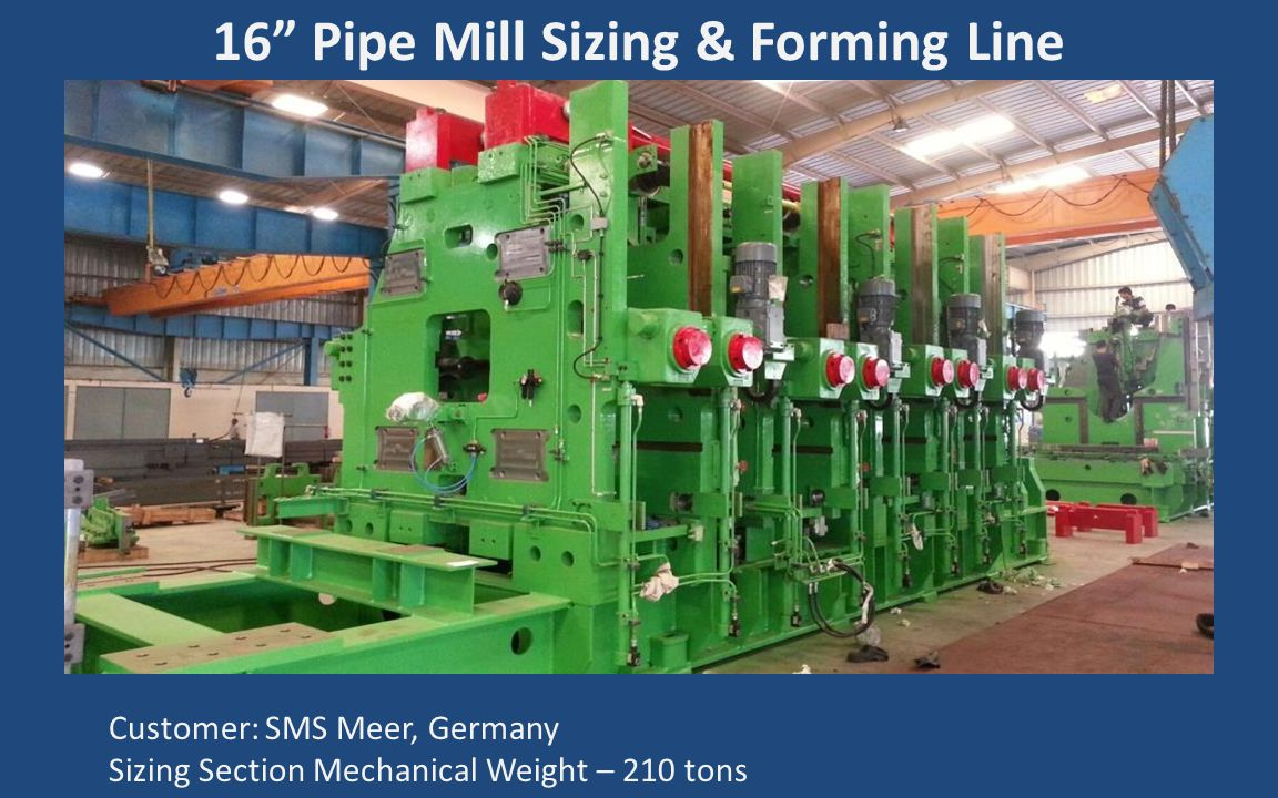 16 Pipe Mill Sizing & Forming Line