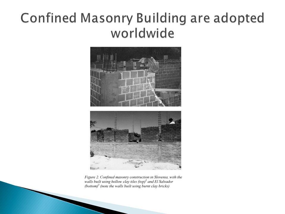 Confined Masonry Building are adopted worldwide