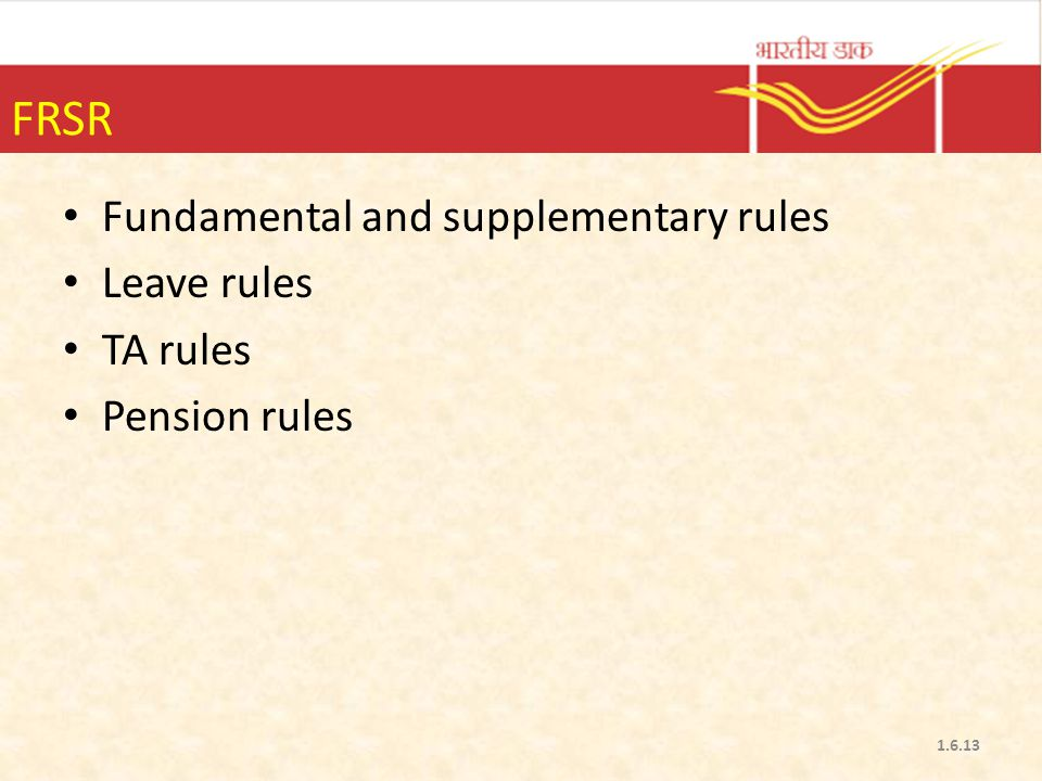 FRSR Fundamental and supplementary rules Leave rules TA rules