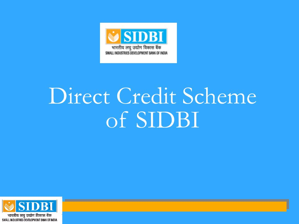 Direct Credit Scheme of SIDBI