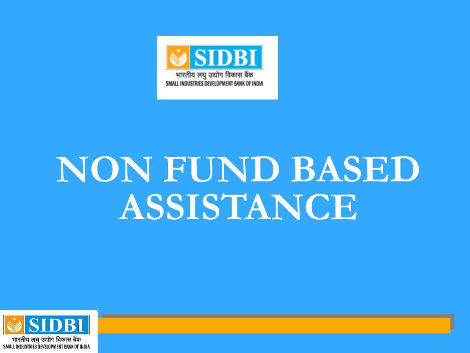 NON FUND BASED ASSISTANCE