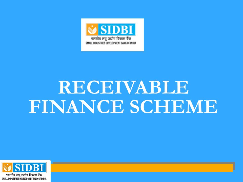 RECEIVABLE FINANCE SCHEME