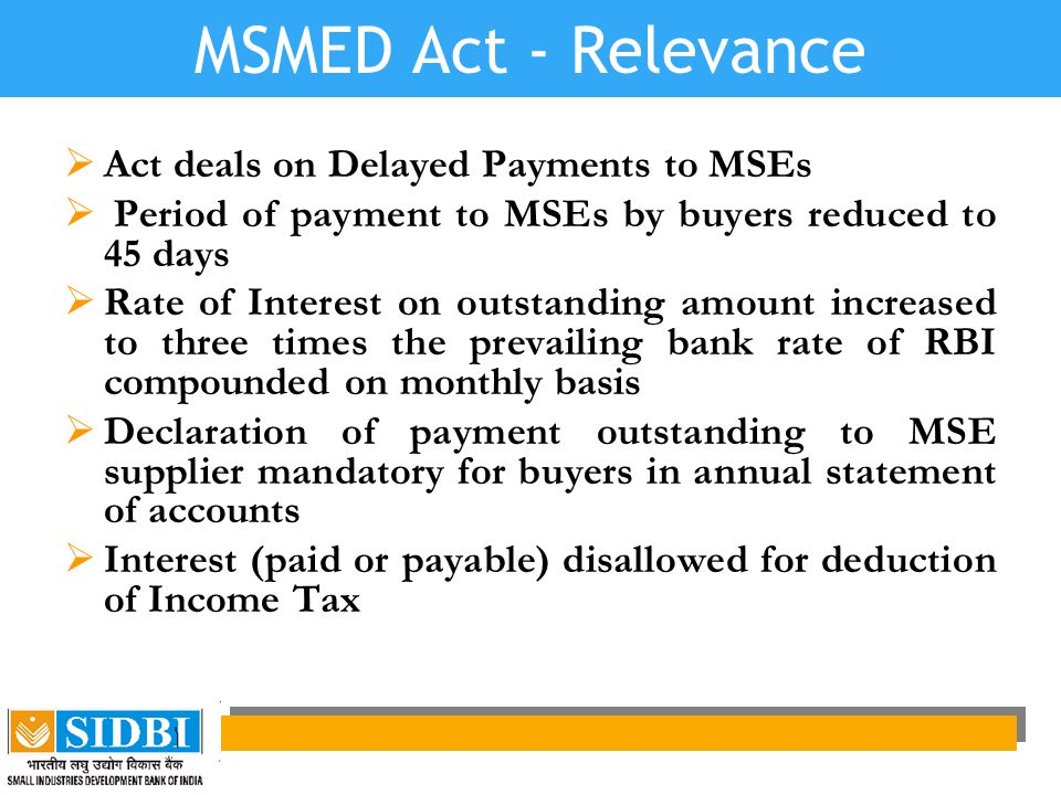 MSMED Act - Relevance Act deals on Delayed Payments to MSEs