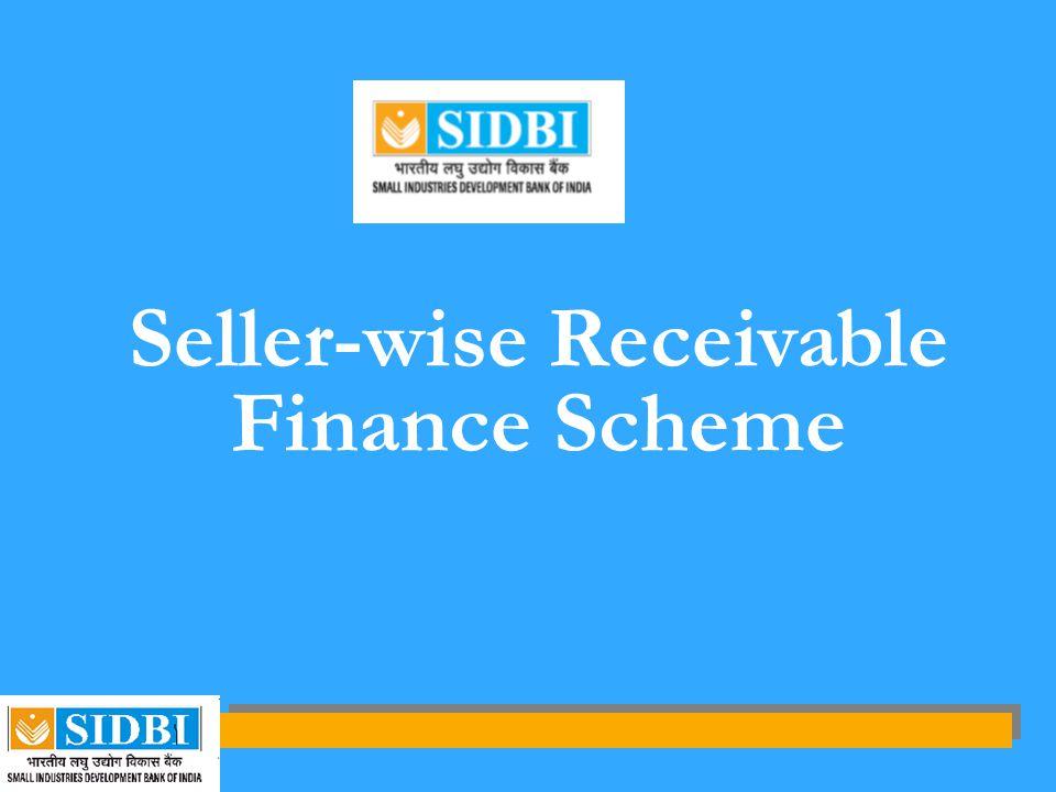 Seller-wise Receivable Finance Scheme