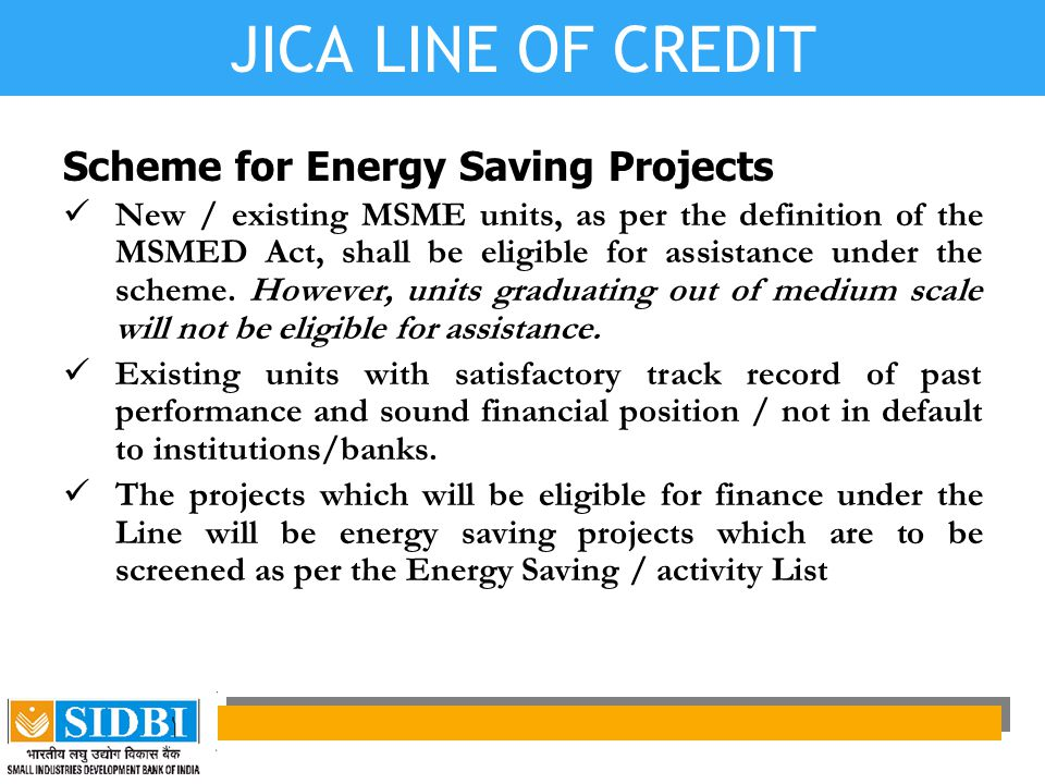 JICA LINE OF CREDIT Scheme for Energy Saving Projects
