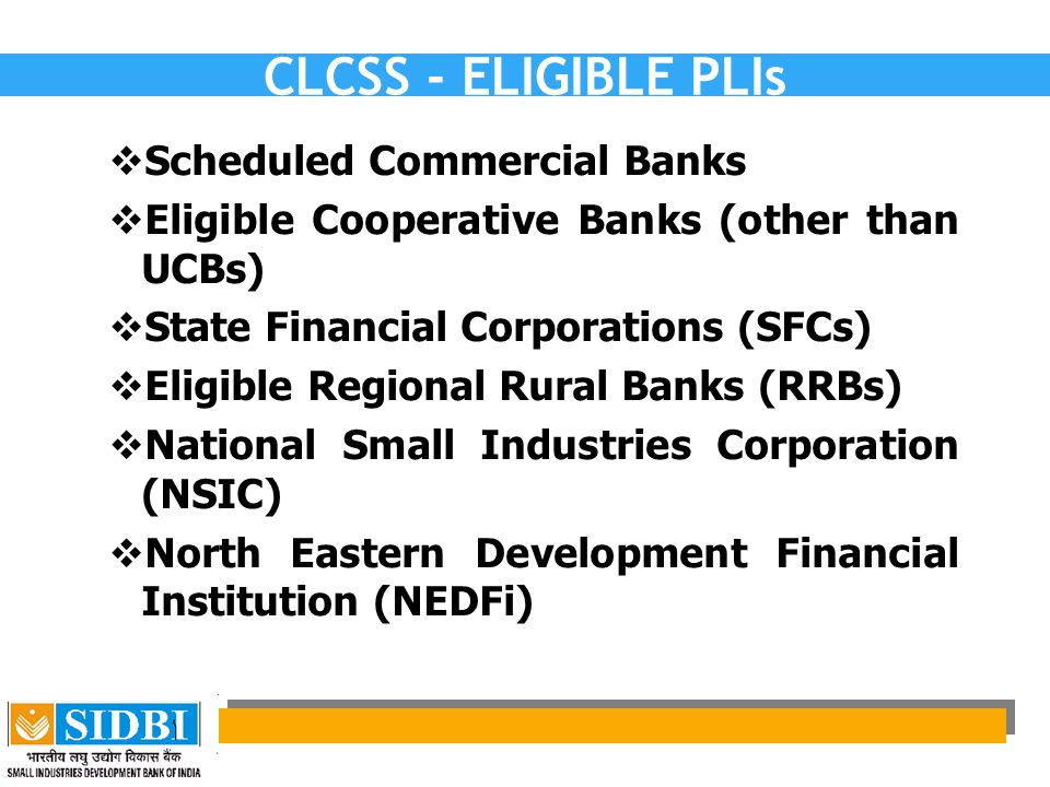 CLCSS - ELIGIBLE PLIs Scheduled Commercial Banks
